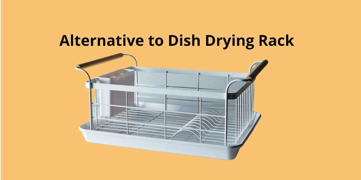 alternative to dish drying rack