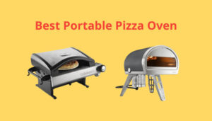 Best Portable Pizza Oven